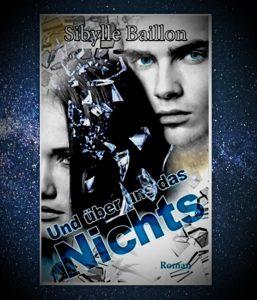 Buchcover Und über uns das Nichts von Sibylle Baillon