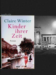 Kinder ihrer Zeit Buchcover des Romans von Claire Winter über Spionage im geteilten Berlin