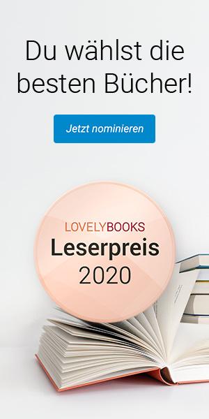 Der Lovelybooks Leserpreis 2020, die Nominierung für die Abstimmungsrunde läuft.