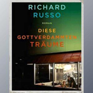In dem Roman diese gottverdammten Träume erzählt Richard Russo über Empire Falls, eine Kleinstadt, die ihre besten Zeiten hinter sich hat. Viele haben ihre Träume begraben. So auch Miles Roby.