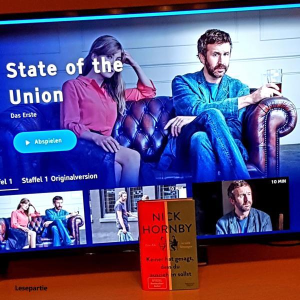 Die britische Miniserie State of the Union basiert auf dem Roman von Nick Horby, Keiner hat gesagt, dass du ausziehen sollst - Eine Ehe in zehn Sitzungen