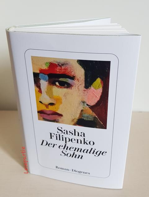 Der ehemalige Sohn, ein Roman von Sasha Filipenko